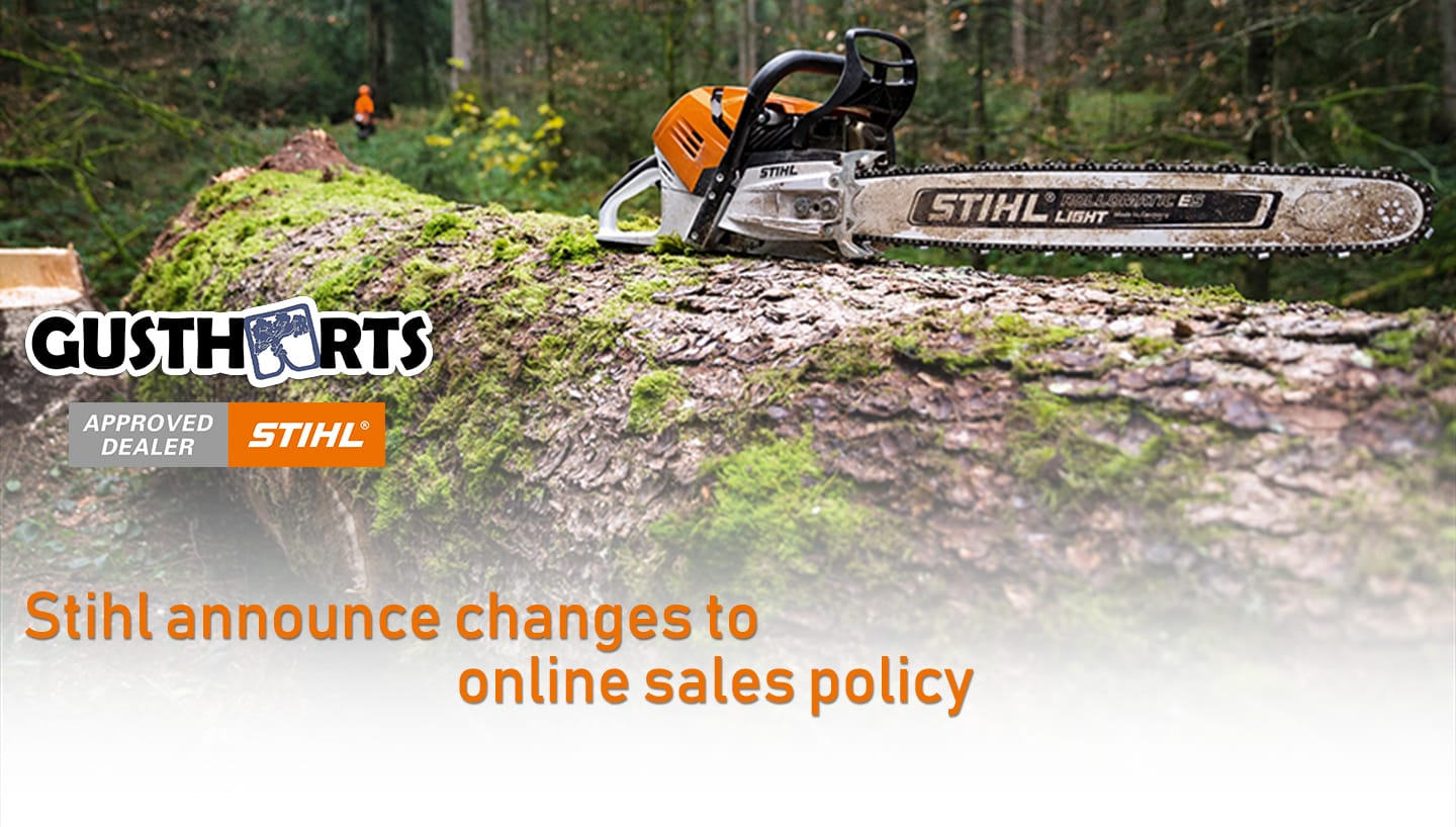 Stihl online policy changes! | Gustharts | Blog