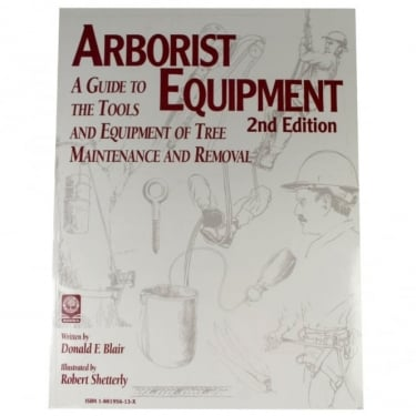 Arborist Equipment 2nd Edition